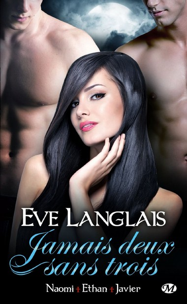 Book Cover: Naomi + Ethan +Javier