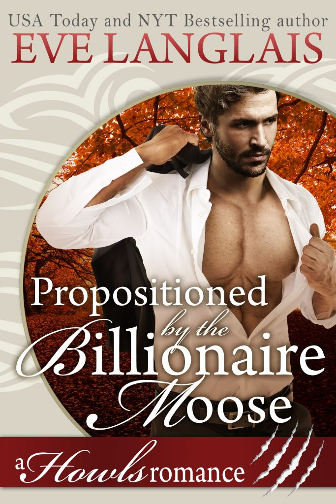 Book Cover: Propositioned by the Billionaire Moose