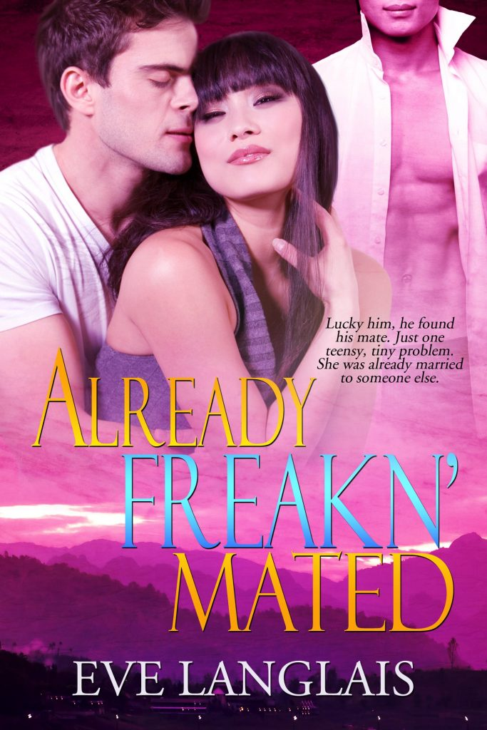 Book Cover: Already Freakn' Mated