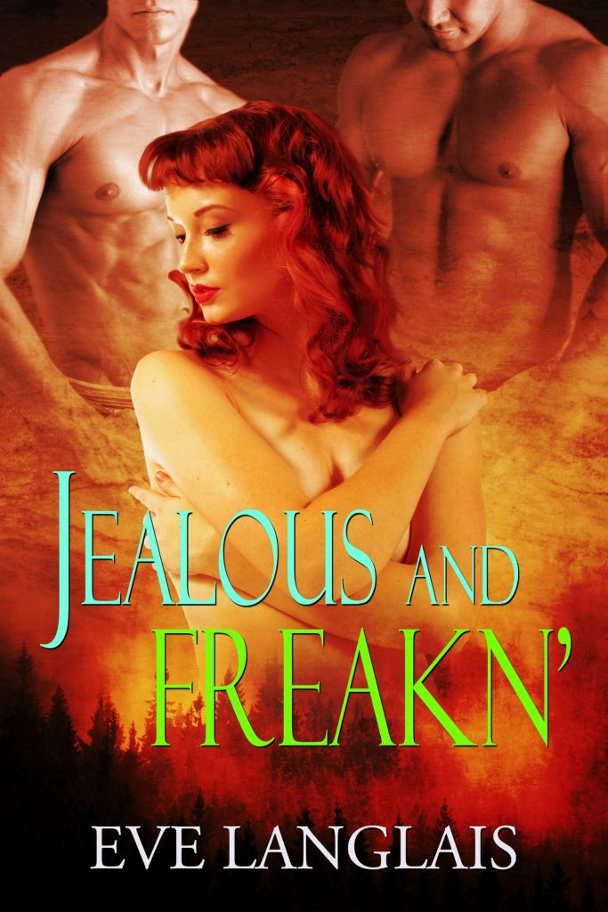 Book Cover: Jealous and Freakn'