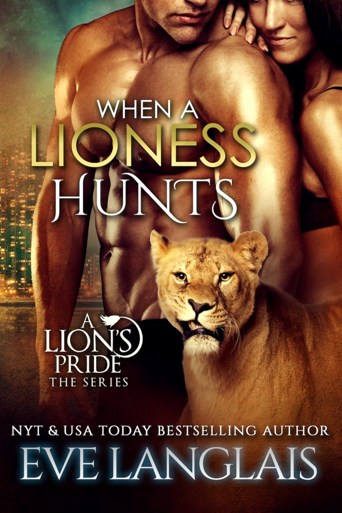 Book Cover: When A Lioness Hunts