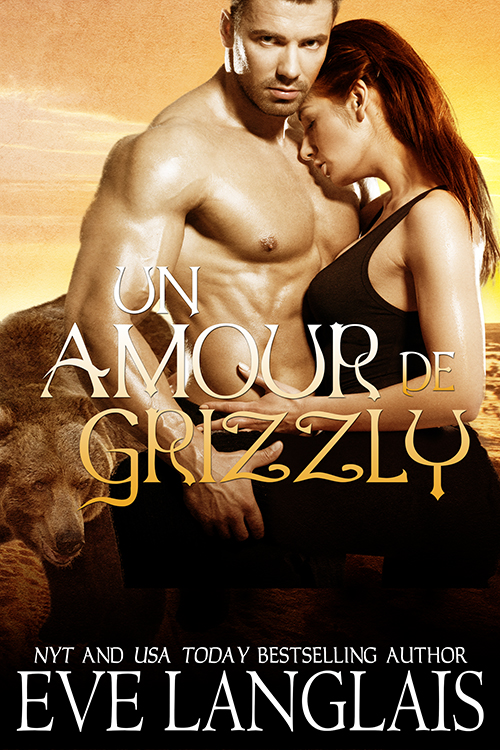 Book Cover: Un Amour de Grizzly